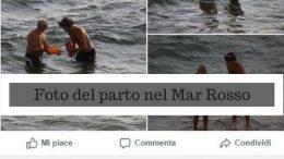 Foto ed informazioni sul parto avvenuto nel Mar Rosso con un dottore a fianco
