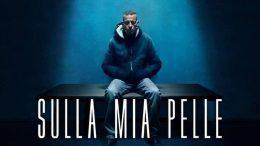 Sulla mia pelle, streaming italiano gratuito del film Netflix