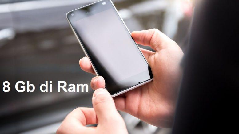 I migliori smartphone Android con 8 Gb di Ram
