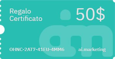Gift card del valore di 50$ per Ai.Marketing